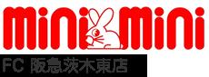 ミニミニFC阪急茨木東店「茨木エリアの賃貸物件検索サイト」